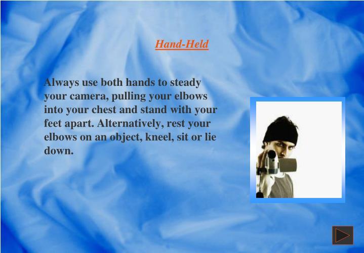 Hand-Held