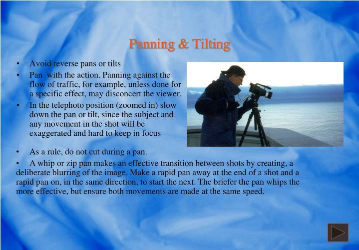 Panning & Tilting