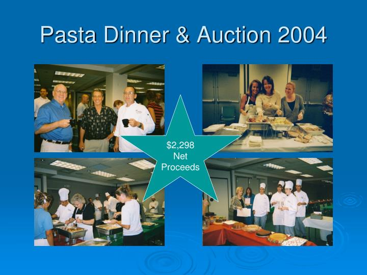 Pasta Dinner & Auction 2004