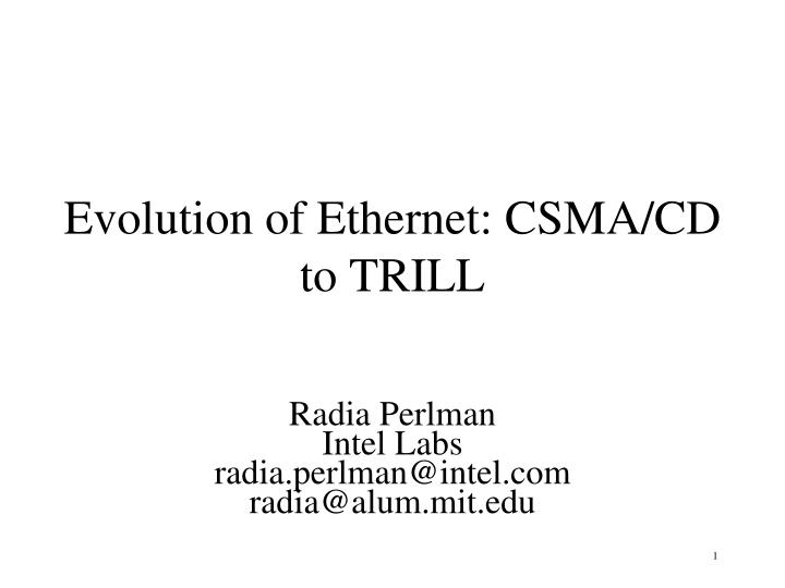 evolution of ethernet csma cd to trill n.