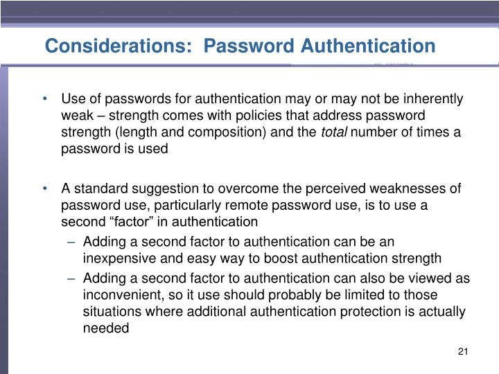 Considerations:  Password Authentication