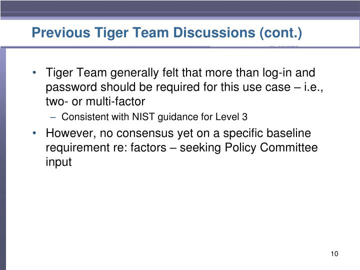 Previous Tiger Team Discussions (cont.)