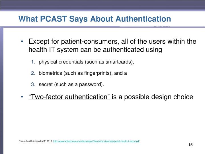 What PCAST Says About Authentication