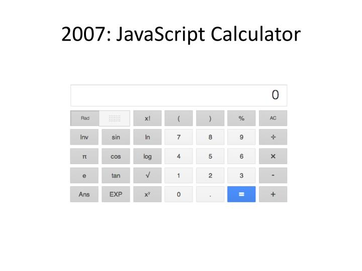 2007: JavaScript Calculator