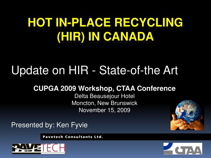 hot in place recycling hir in canada n.