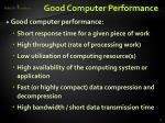 good computer performance
