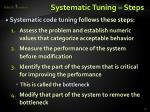 systematic tuning steps