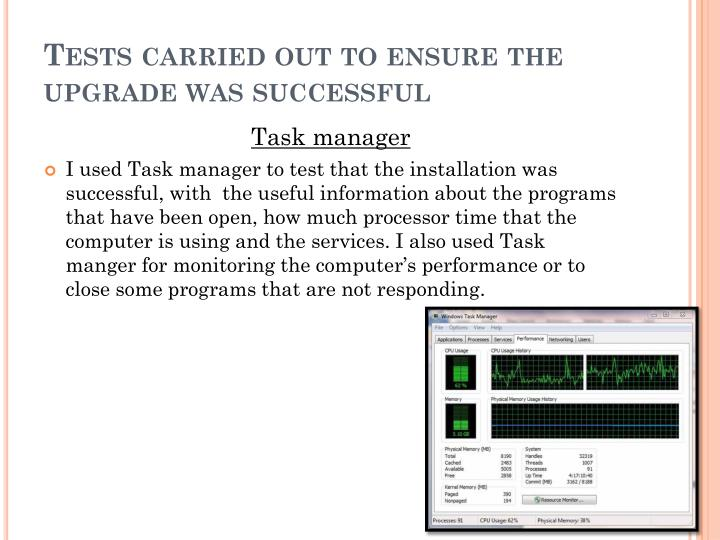 Tests carried out to ensure the upgrade was successful