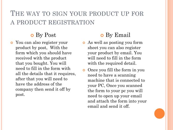The way to sign your product up for a product registration