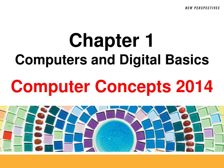 chapter 1 computers and digital basics n.