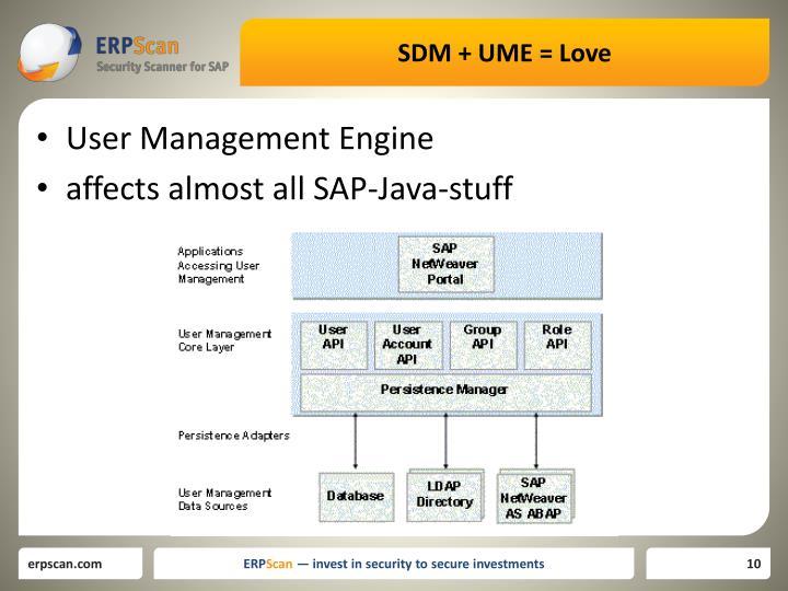 SDM + UME = Love
