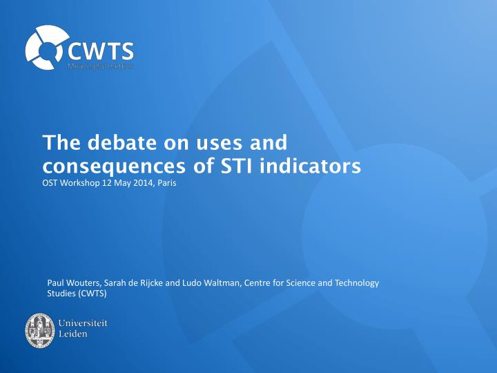 the debate on uses and consequences of sti indicators n.