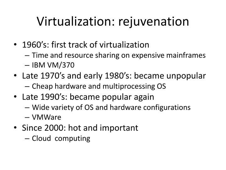 Virtualization rejuvenation