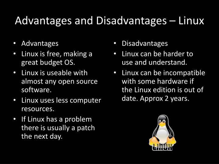 the disadvantages and advantages of an operating system Advantages : allocating memory is easy and cheap any free page is ok, os can take first one out of list it keeps eliminates external fragmentation no need for considerations about fragmentation just swap out page least likely to be used disadvantages.