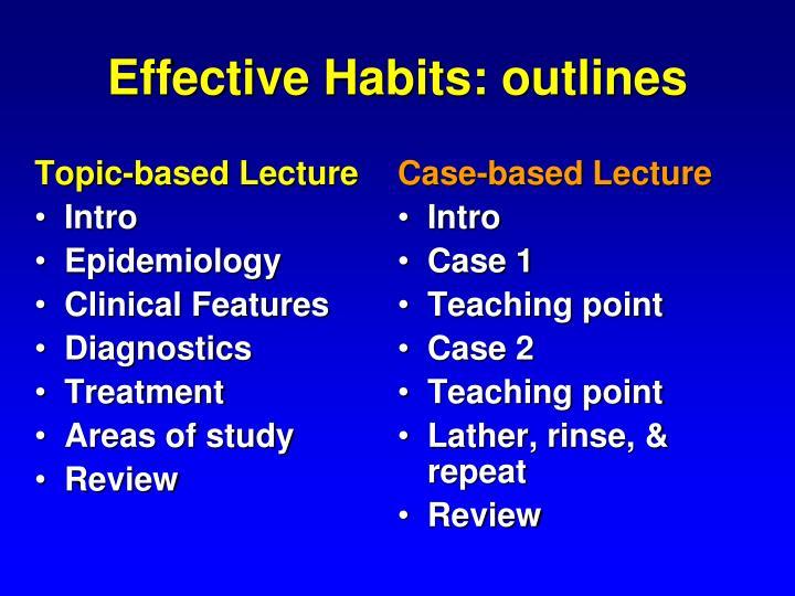 Effective Habits: outlines