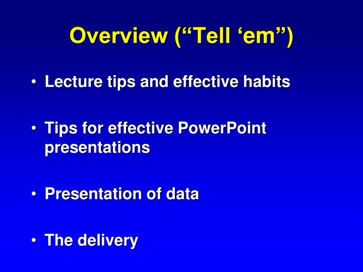 """Overview (""""Tell '"""