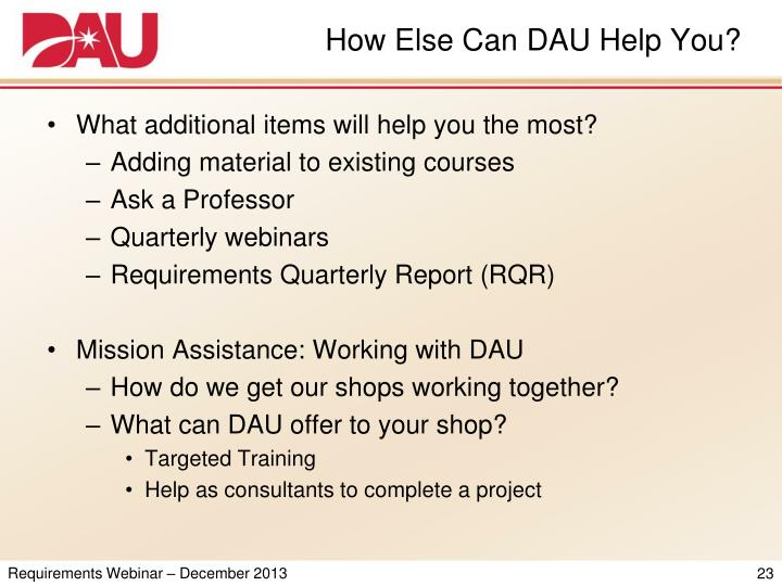 How Else Can DAU Help You?
