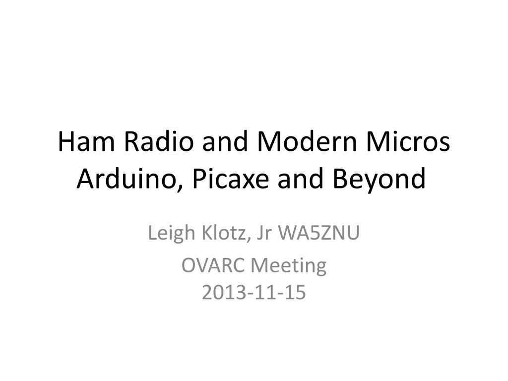Ppt Ham Radio And Modern Micros Arduino Picaxe Beyond Serial Cable Wiring In Addition Pc Plc Programming N