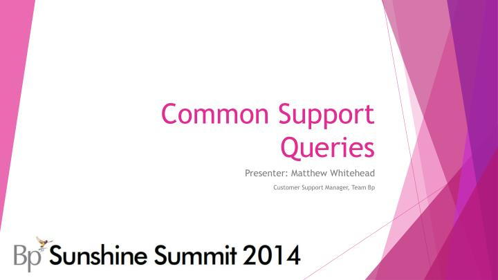 common support queries n.