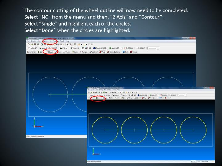 The contour cutting of the wheel outline will now need to be completed.