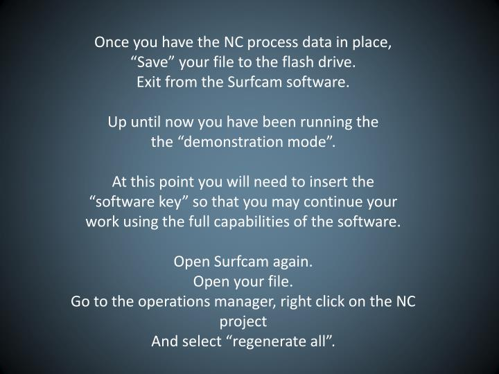 Once you have the NC process data in place,