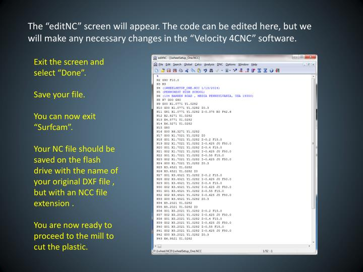 "The ""editNC"" screen will appear. The code can be edited here, but we will make any necessary changes in the ""Velocity 4CNC"" software."