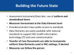building the future state
