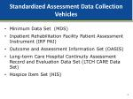 standardized assessment data collection vehicles