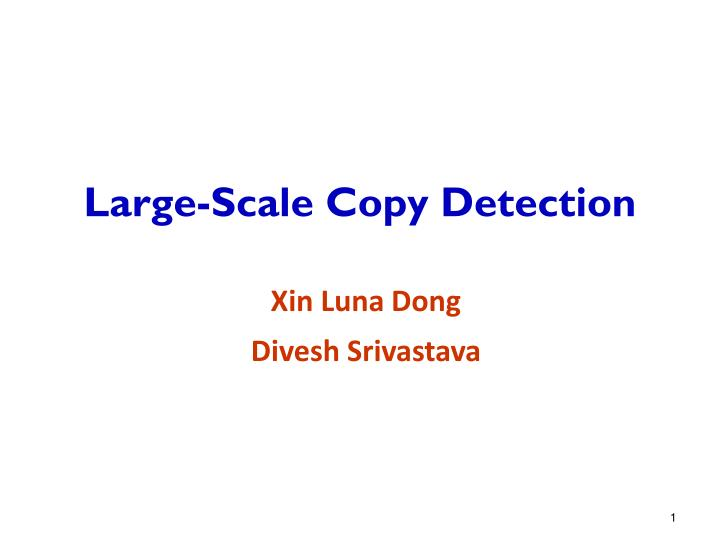 large scale copy detection n.