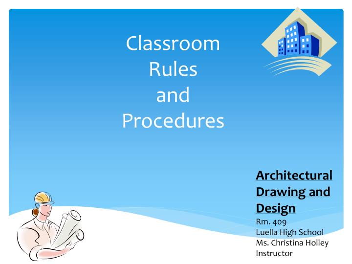 classroom rules and procedures n.