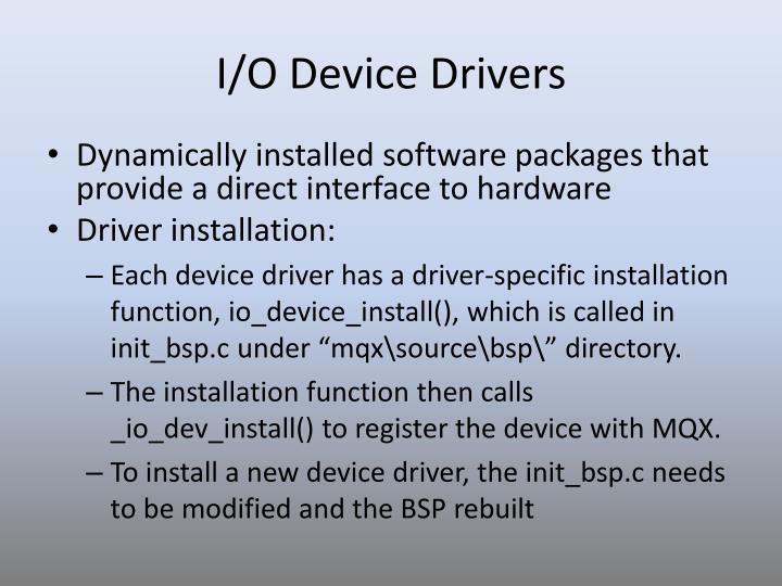I/O Device Drivers