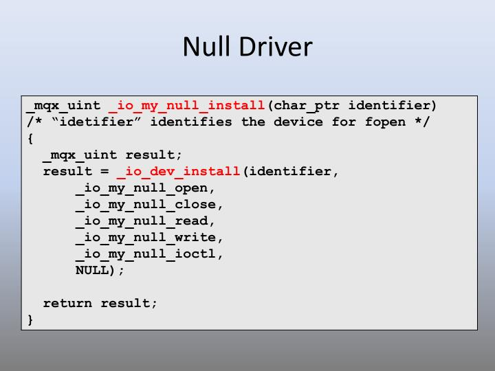 Null Driver