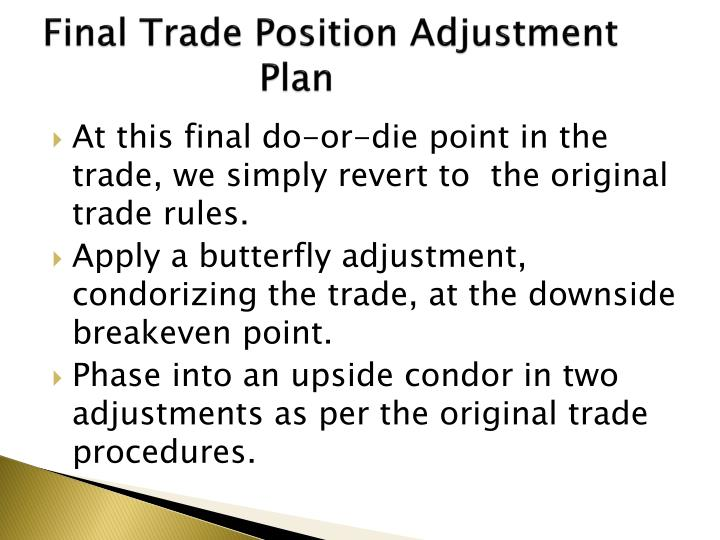 Final Trade Position Adjustment  Plan