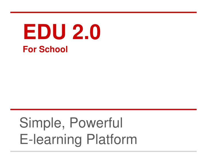 Edu 2 0 for school
