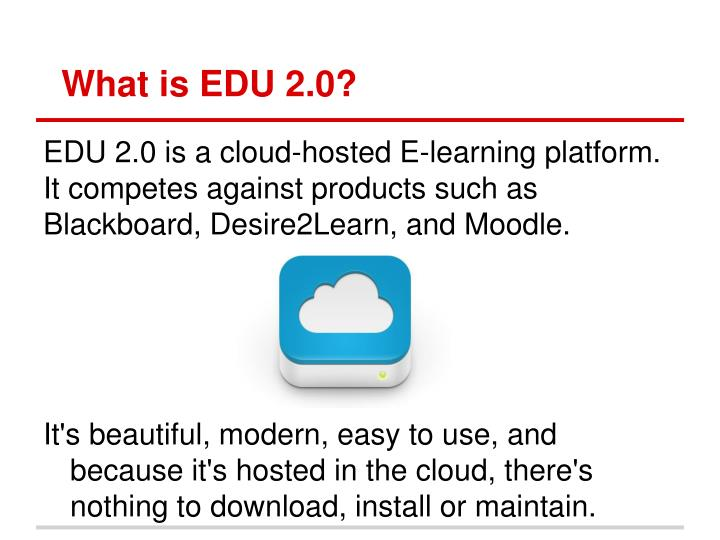 What is edu 2 0
