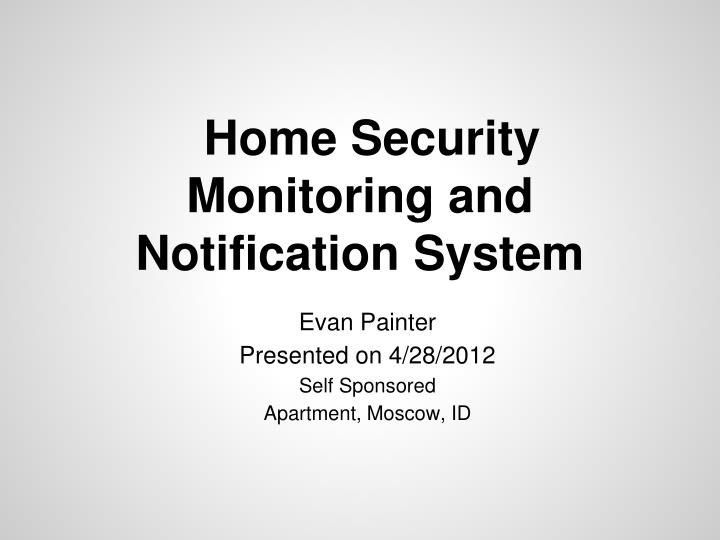 home security monitoring and notification system n.
