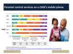 parental control services on a child s mobile phone