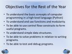 objectives for the rest of the year