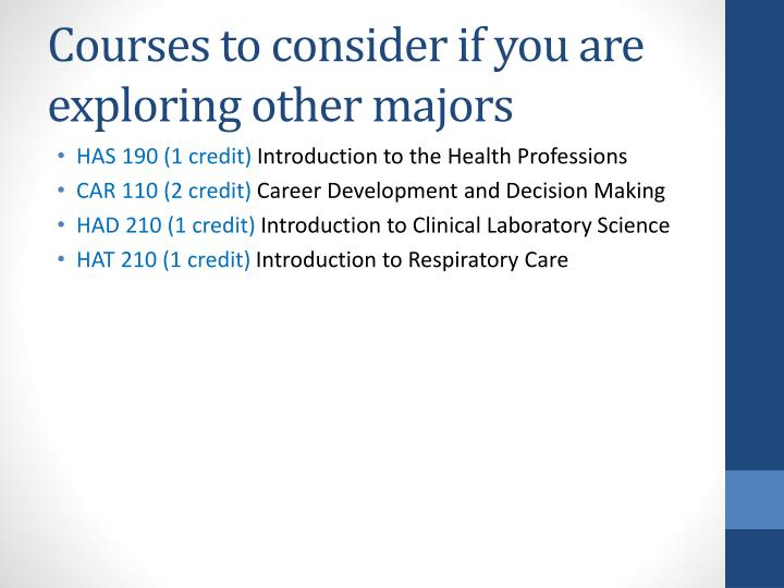 Courses to consider if you are exploring other majors