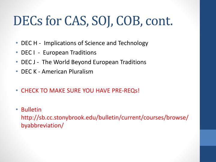 DECs for CAS, SOJ, COB, cont.