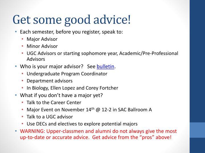 Get some good advice!