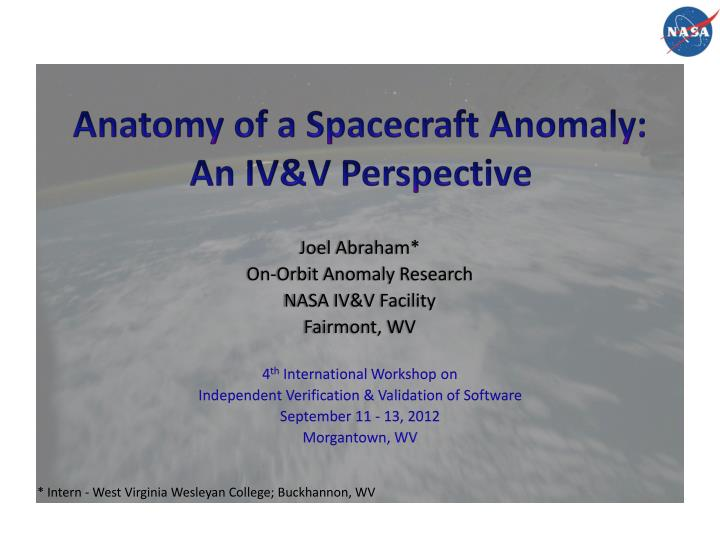 anatomy of a spacecraft anomaly an iv v perspective n.
