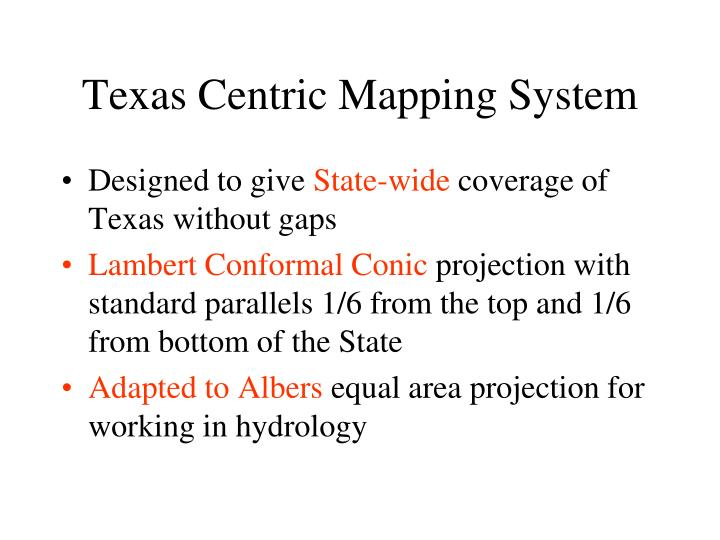 Texas Centric Mapping System