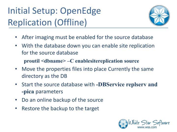 Initial Setup: OpenEdge