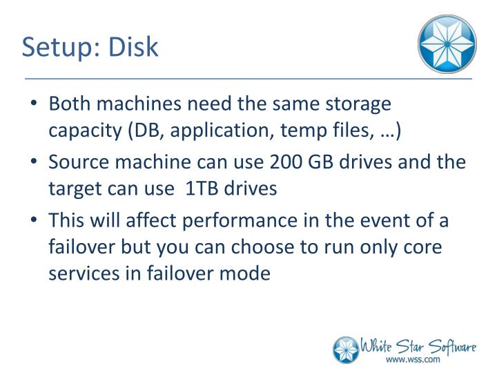 Setup: Disk