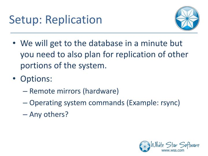 Setup: Replication
