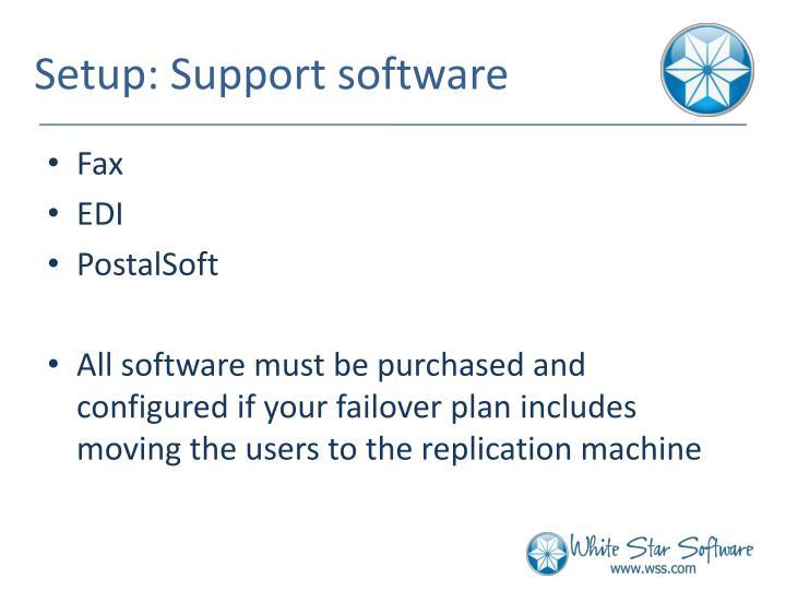 Setup: Support software