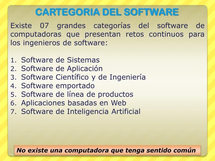 Existe 07 grandes categorías del software de computadoras que presentan retos continuos para los ingenieros de software: