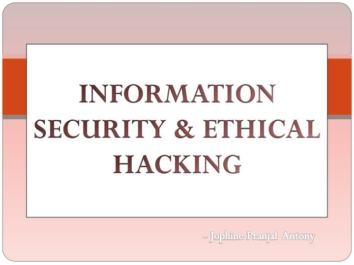 information security ethical hacking n.