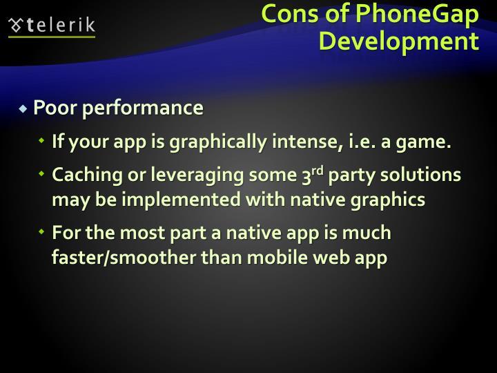 Cons of PhoneGap Development